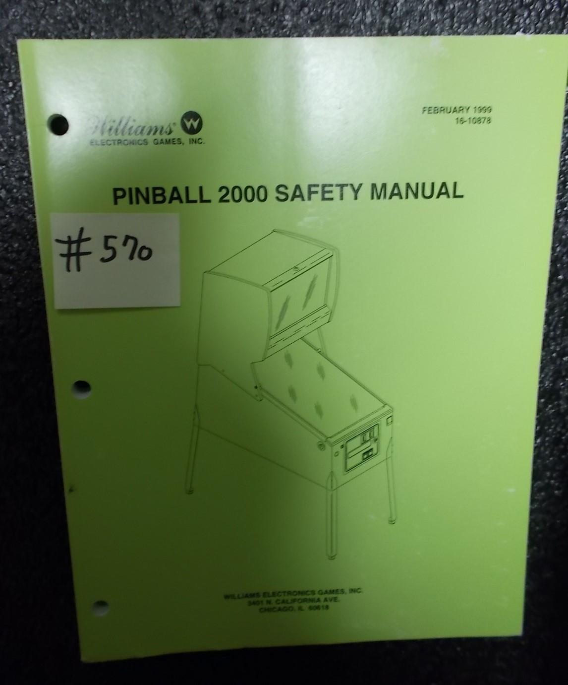 WILLIAMS Pinball Machine Game PINBALL 2000 SAFETY MANUAL #570 for