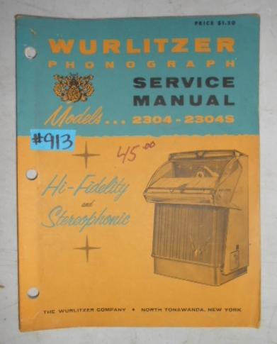 WURLITZER MODELS 2304 - 2304S Jukebox SERVICE MANUAL #913 for sale